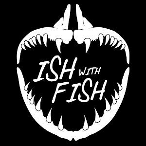 Ish With Fish