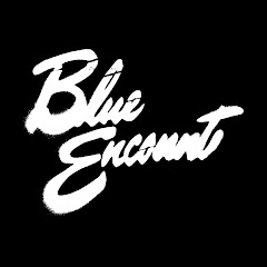 BLUE ENCOUNT Official YouTube Channel