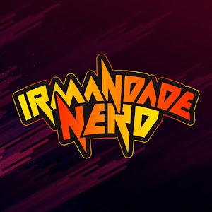 Irmandade Nerd Podcast