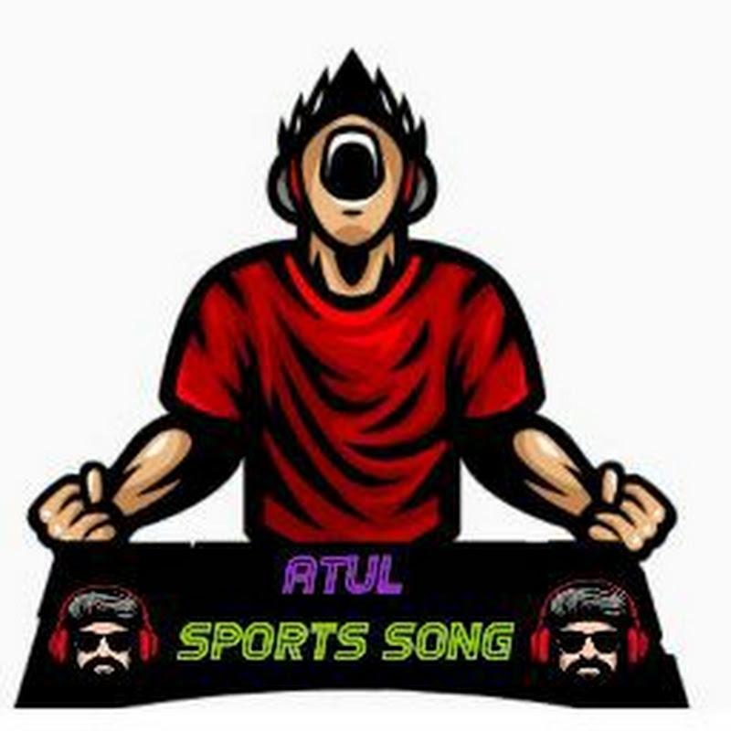 ATUL SPORTS SONG