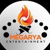 MEGARYA Entertainment
