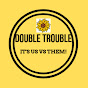 DoubleTrouble1114 - Youtube