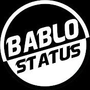 BABLO STATUS OFFICIAL net worth