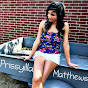 Priscilla Matthews - @PrissyiIIa - Youtube