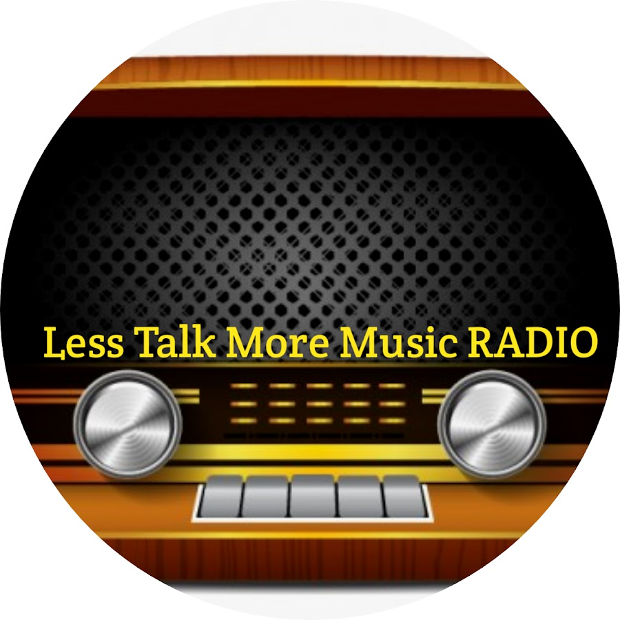 Less Talk More Music RADIO