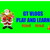 GT Vlogs - Play And Learn net worth