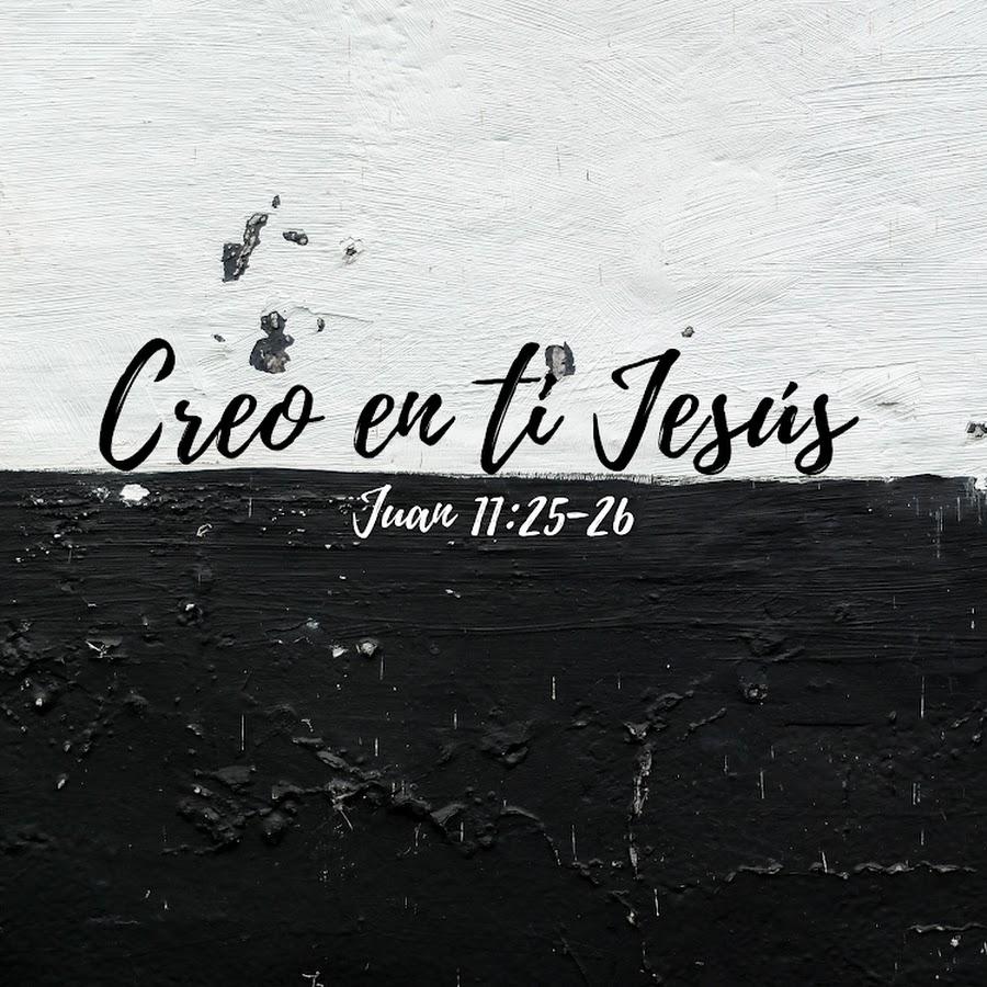 Creo en ti Jesús