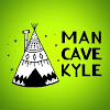 MAN CAVE KYLE