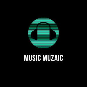 Music Muzaic