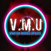 Vinayak Movies Update