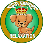 Dog Relaxation Empire-Dog Relaxation Music