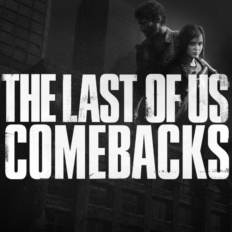 TheLastOfUs-Comebacks