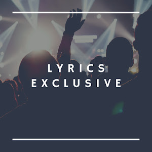 Lyrics Exclusive