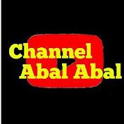 Channel Abal Abal net worth