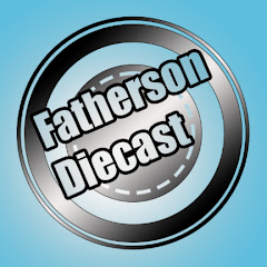 Fatherson Diecast