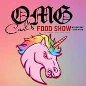 Omg Carl's Food Show net worth