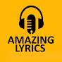 Amazing Lyrics Verified Account - Youtube