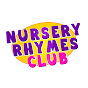Nursery Rhymes Club - Kids Songs Collection Avatar