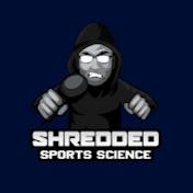 Shredded Sports Science net worth