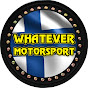 Whatever Motorsport
