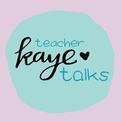 Teacher Kaye