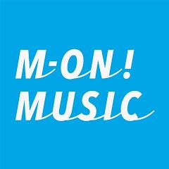 M-ON! MUSIC / エムオンミュージック 公式チャンネル