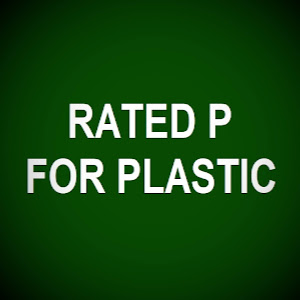 Rated P For Plastic