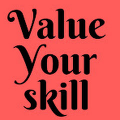 Value Your Skill