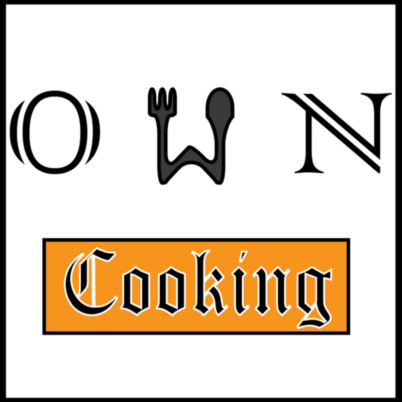 Own Cooking