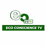 Eco Conscience TV net worth