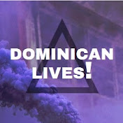 DOMINICAN LIVES net worth