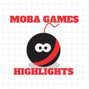 Moba Games Highlights