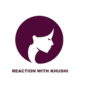 Reaction With Khushi