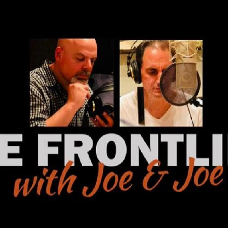 The Front Line with Joe and Joe