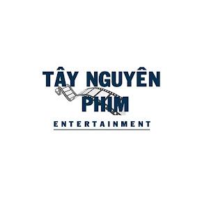 Tây Nguyên Phim Entertainment
