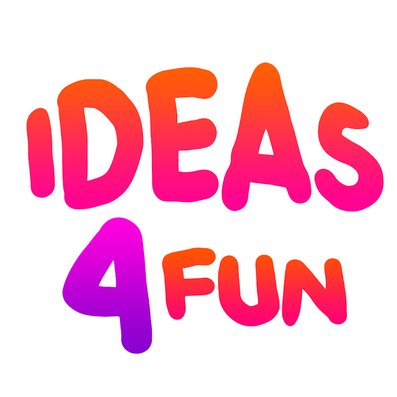 Ideas 4 Fun