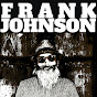 Frank Johnson - Youtube