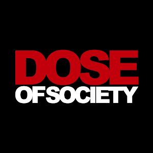 Dose of Society
