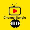 Channel Bangla HD