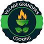Village Grandpa's Cooking