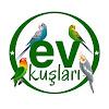 EV KUŞLARI
