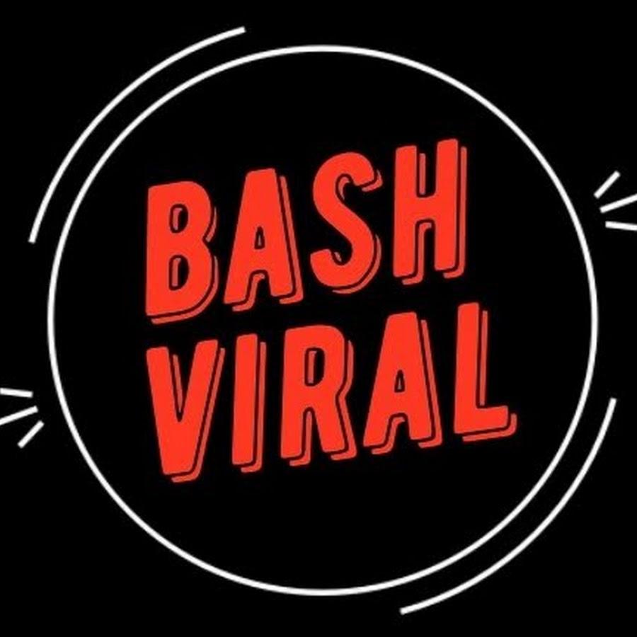 BASH VIRAL