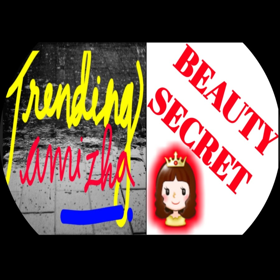 TRENDING TAMIZHA BEAUTY SECRETS - YouTube