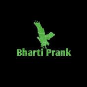 Bharti Prank net worth