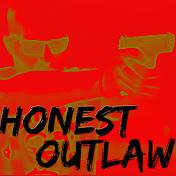 Honest Outlaw net worth