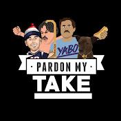 Pardon My Take net worth