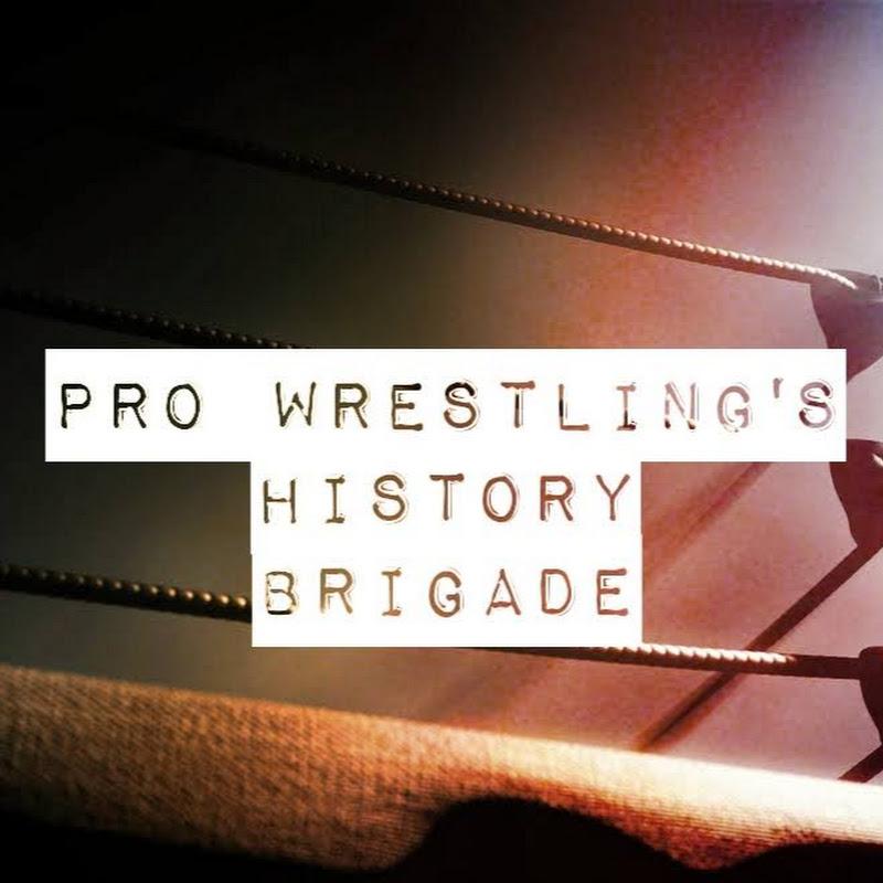 Pro Wrestling's History Brigade (pro-wrestlings-history-brigade)