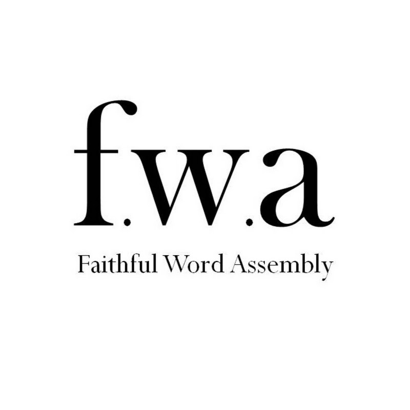 Faithful Word Assembly