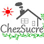 Chez Sucre砂糖の家