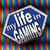 My Life in Gaming